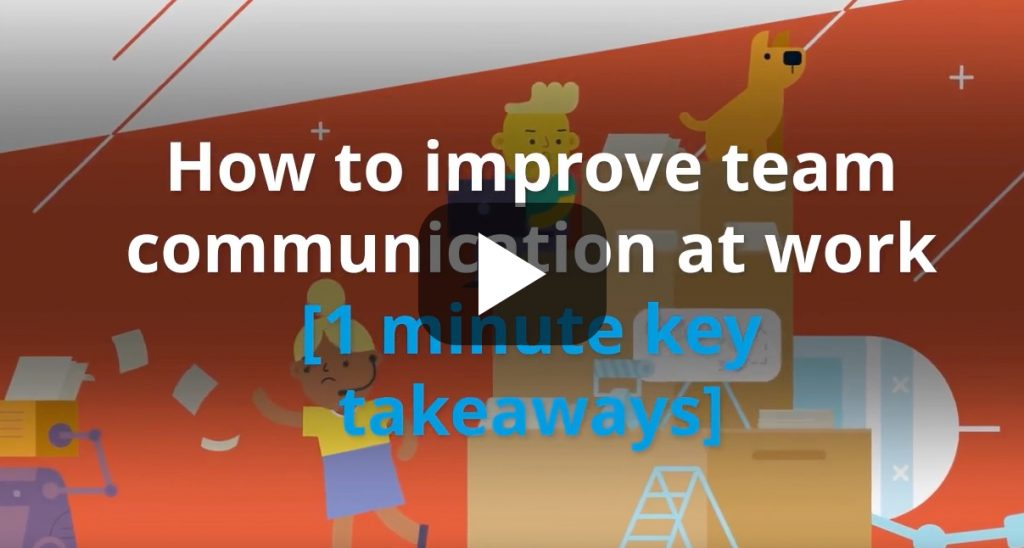 Improve team communication at work