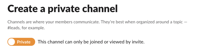 Creating a private channel in Slack