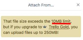 Notification about file upload limit in Trello